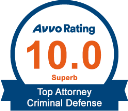 Accolade: Avvo Rating 10.0 Superb Top Attorney Criminal Defense